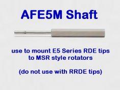 AFE5M Shaft for MSR style rotators (RDE tips only!)
